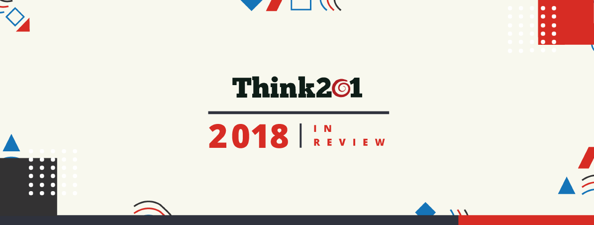 Think201 - 2018 in Review