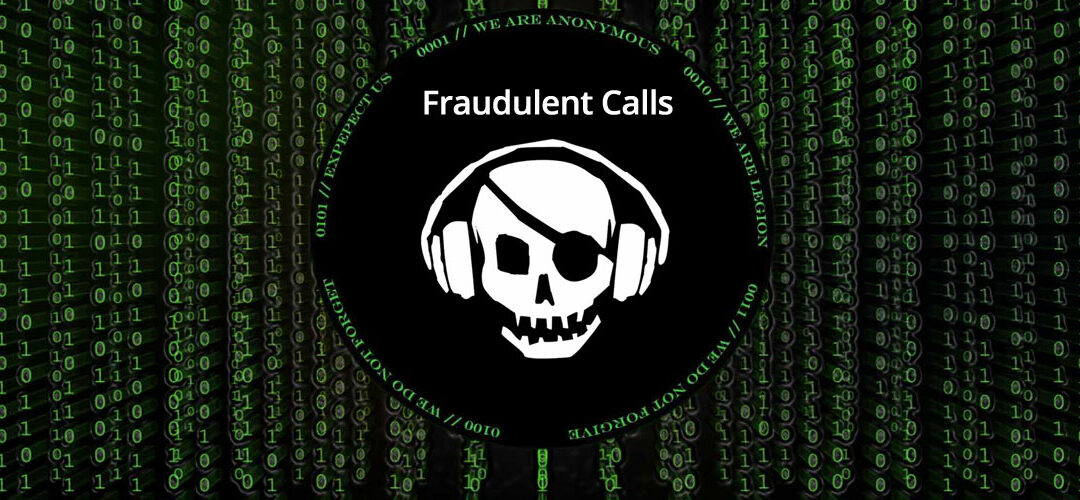 Watch out on Fraudulent Calls!!